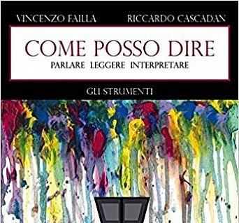 Parlare leggere interpretare – Vincenzo Failla e Riccardo Cascada
