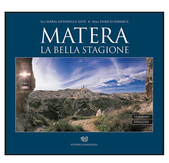 Matera. La bella Stagione – Enrico Formica, Maria Antonella Siepe