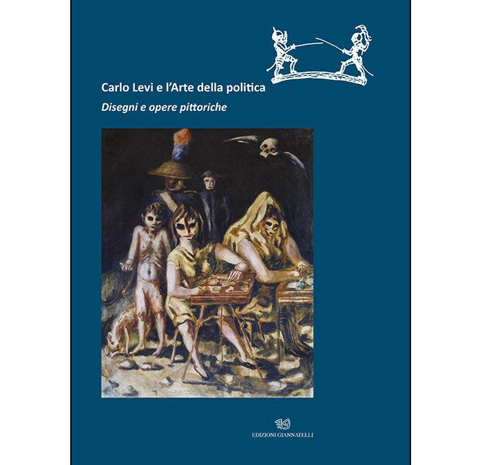 """""""Carlo Levi e l'Arte della Politica"""" in mostra a Roma"""
